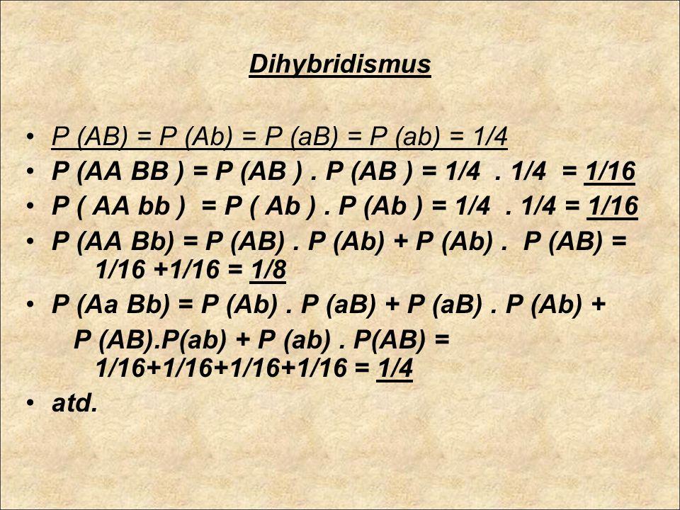 A teď si spočítáme několik příkladů Sbírka příkladů z genetiky, kap.2, str.13-16