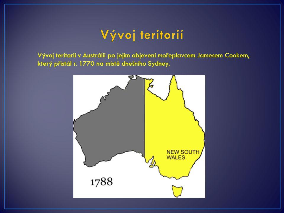 Vývoj teritorií v Austrálii po jejím objevení mořeplavcem Jamesem Cookem, který přistál r. 1770 na místě dnešního Sydney.