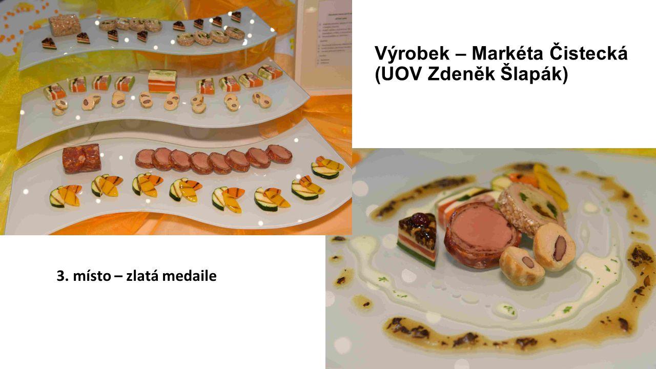 Výrobek – Markéta Čistecká (UOV Zdeněk Šlapák) 3. místo – zlatá medaile
