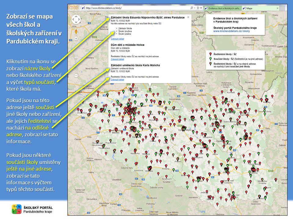 Zobrazí se mapa všech škol a školských zařízení v Pardubickém kraji. Kliknutím na ikonu se zobrazí název školy nebo školského zařízení a výčet typů so