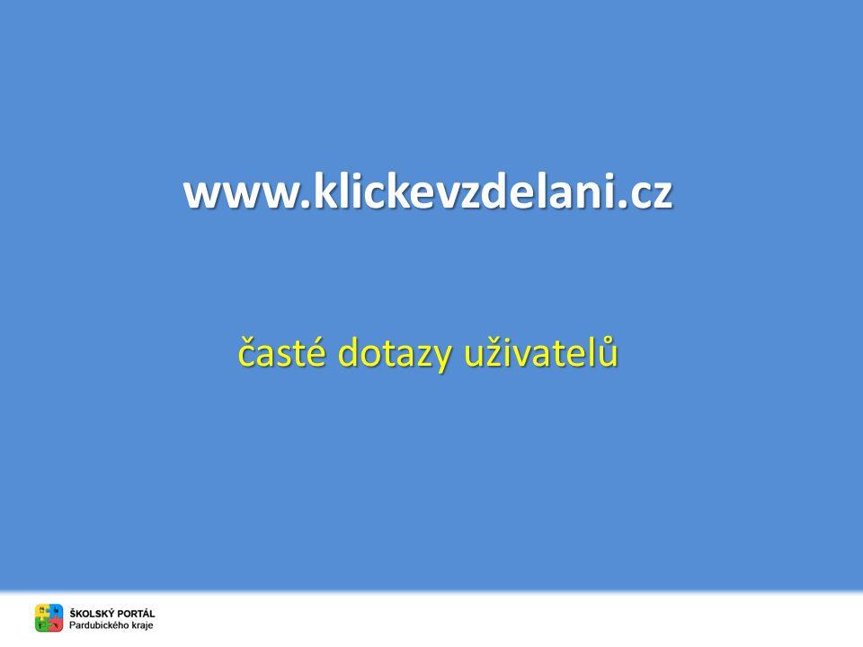 www.klickevzdelani.cz časté dotazy uživatelů