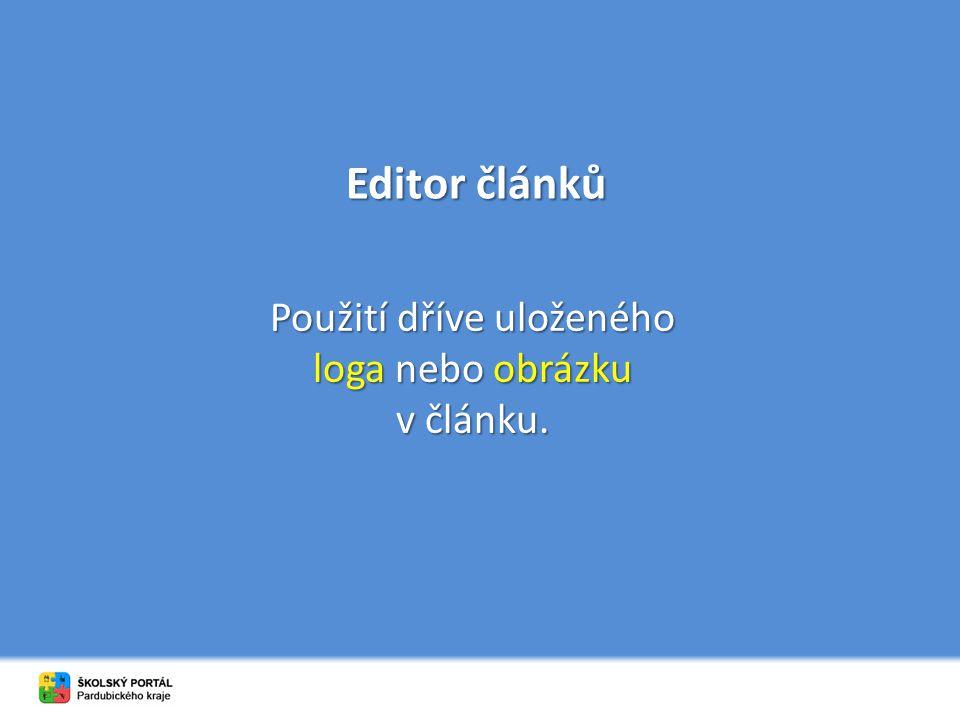 Editor článků Použití dříve uloženého loga nebo obrázku v článku.