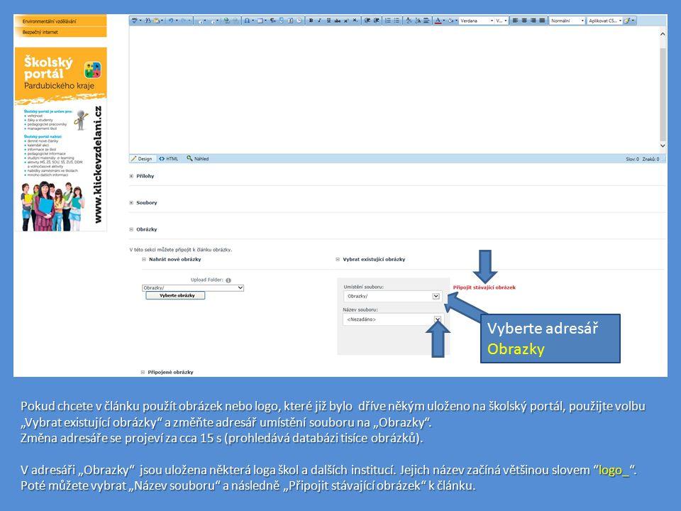 """Pokud chcete v článku použít obrázek nebo logo, které již bylo dříve někým uloženo na školský portál, použijte volbu """"Vybrat existující obrázky a změňte adresář umístění souboru na """"Obrazky ."""