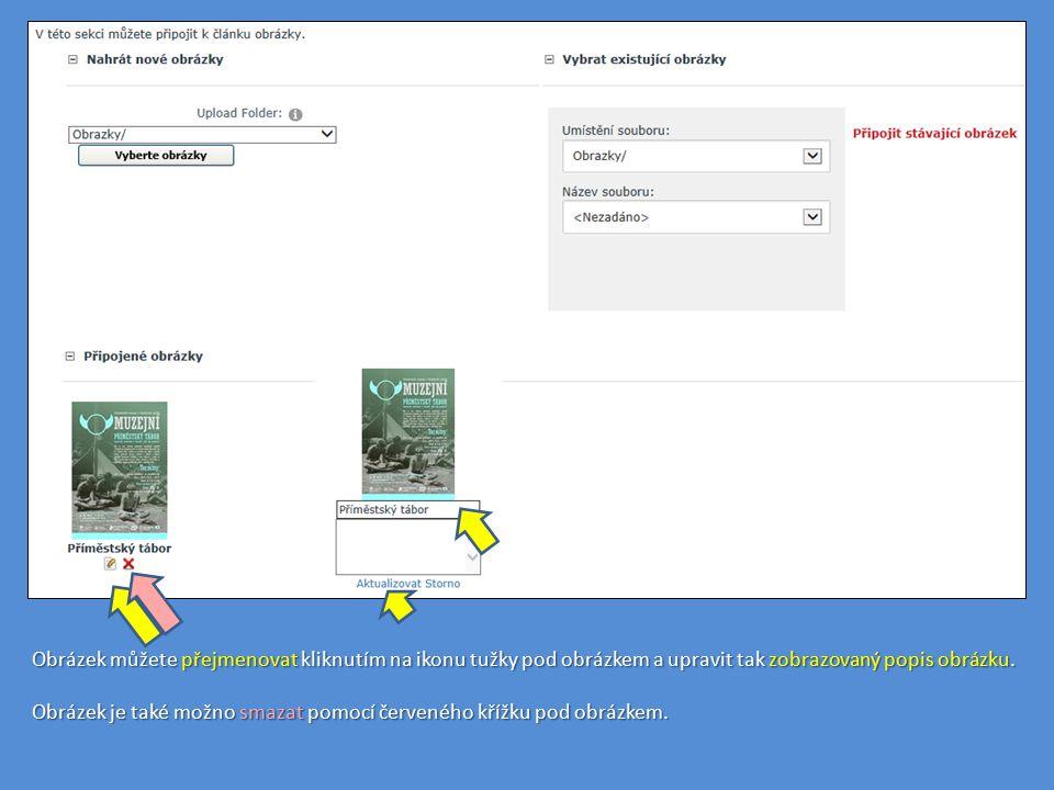 Obrázek můžete přejmenovat kliknutím na ikonu tužky pod obrázkem a upravit tak zobrazovaný popis obrázku. Obrázek je také možno smazat pomocí červenéh