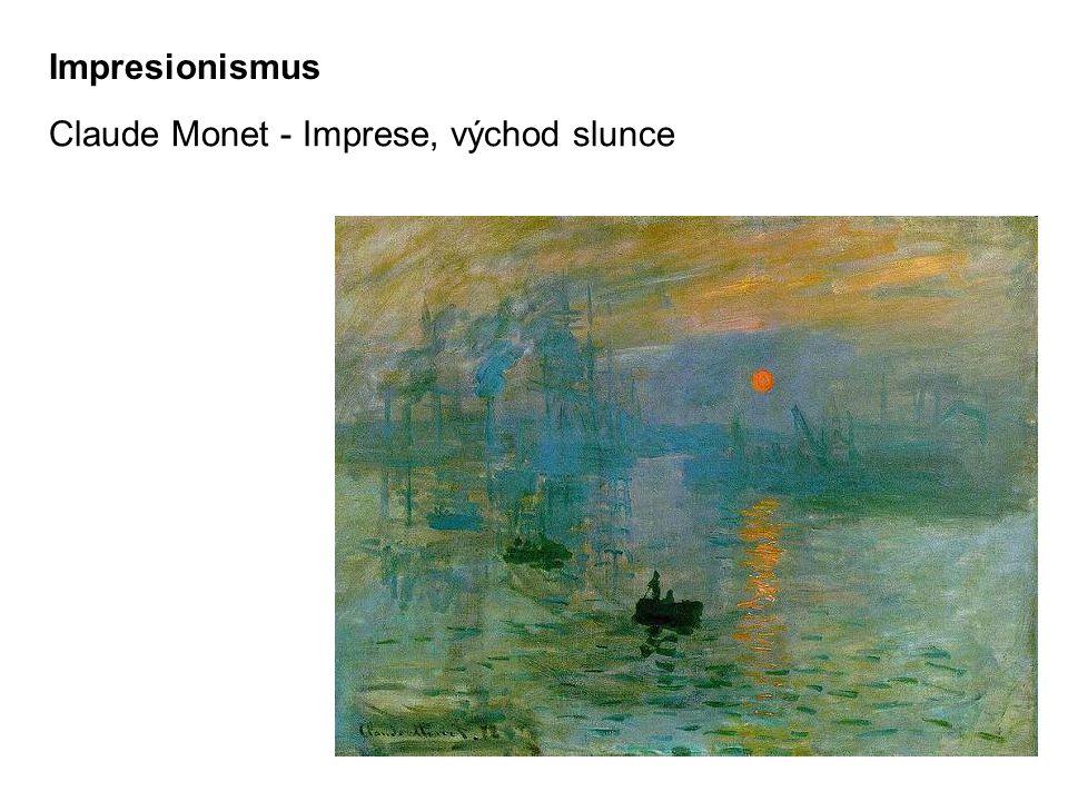 Claude Monet - Imprese, východ slunce Impresionismus