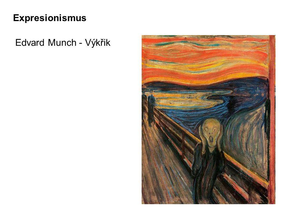 Edvard Munch - Výkřik Expresionismus