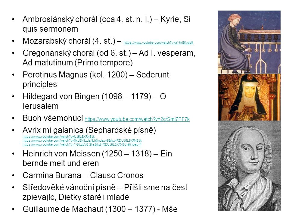 Ambrosiánský chorál (cca 4.st. n. l.) – Kyrie, Si quis sermonem Mozarabský chorál (4.