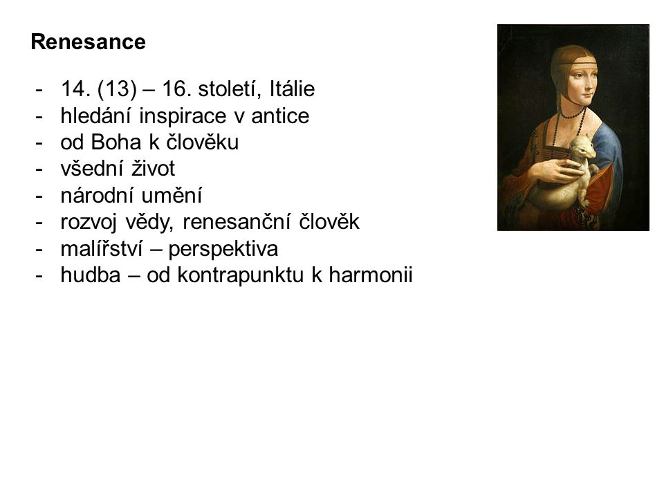 Renesance -14.(13) – 16.