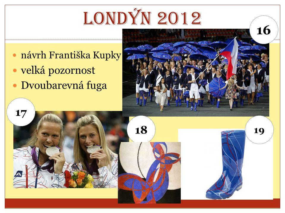Londýn 2012 návrh Františka Kupky velká pozornost Dvoubarevná fuga 16 17 18 19