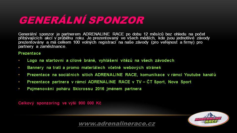 GENERÁLNÍ SPONZOR Generální sponzor je partnerem ADRENALINE RACE po dobu 12 měsíců bez ohledu na počet přibývajících akcí v průběhu roku. Je prezentov