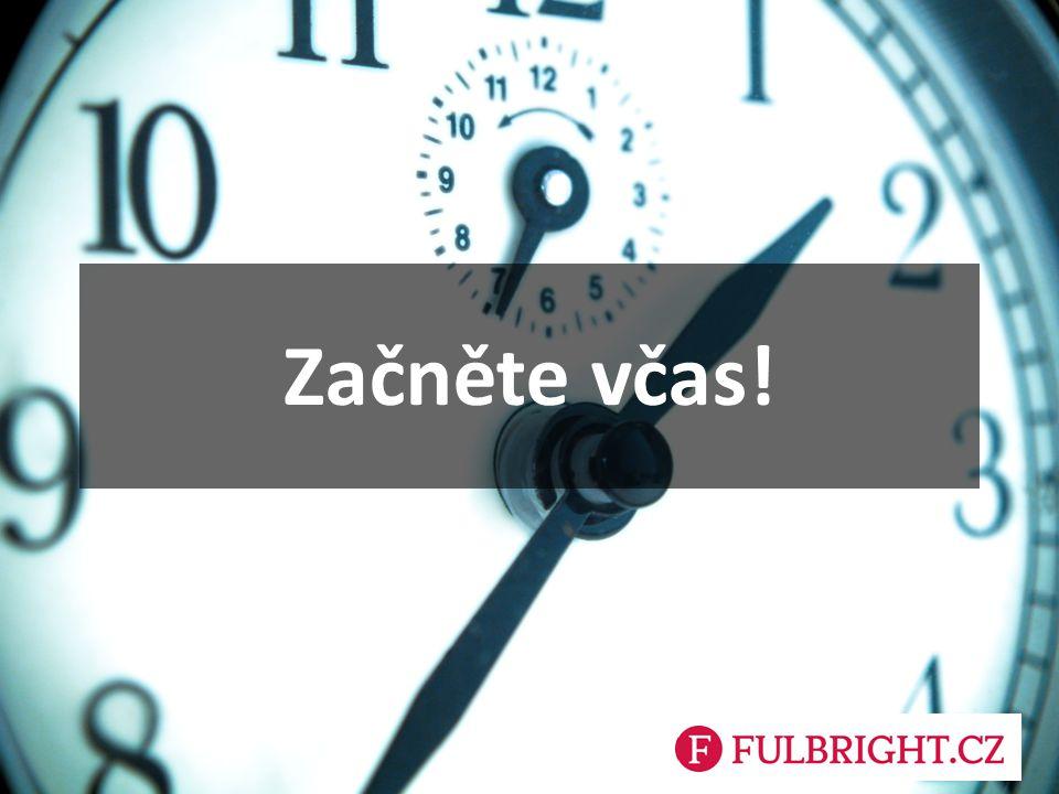 Začněte včas!