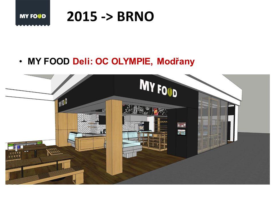 MY FOOD Deli: OC OLYMPIE, Modřany 2015 -> BRNO