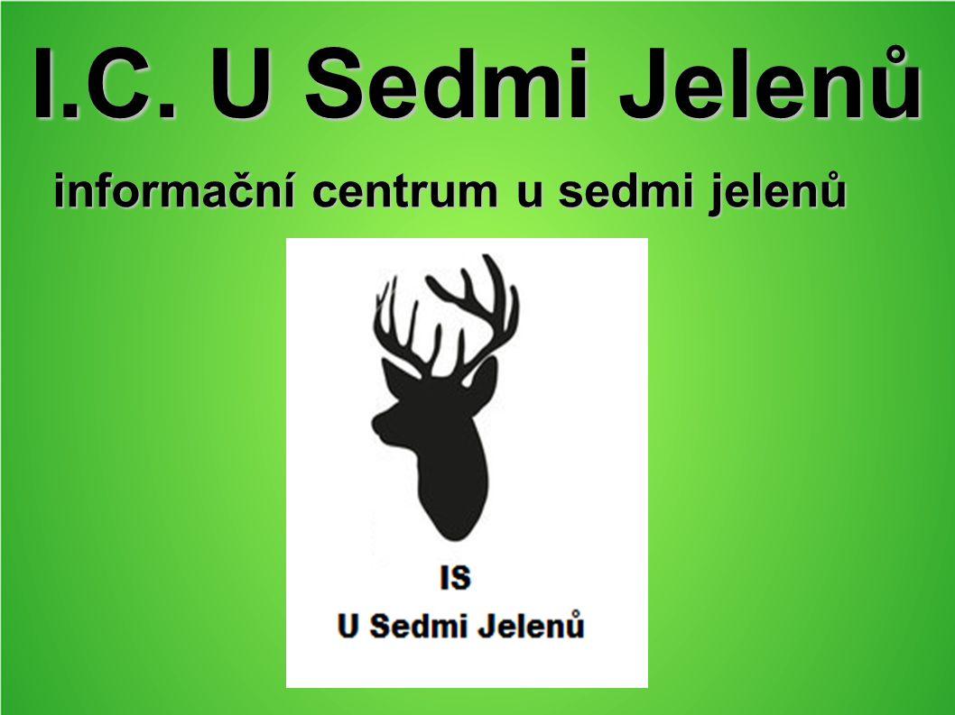 I.C. U Sedmi Jelenů informační centrum u sedmi jelenů