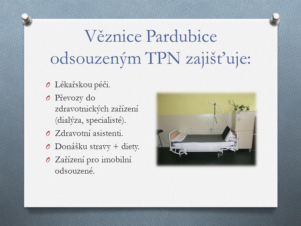 Věznice Pardubice odsouzeným TPN zajišťuje: O Lékařskou péči.