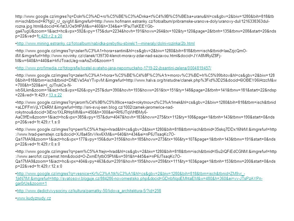http://www.google.cz/imgres?q=Doln%C3%AD+ro%C5%BE%C3%ADnka+t%C4%9B%C5%BEba+uranu&hl=cs&gbv=2&biw=1280&bih=818&tb m=isch&tbnid=R7fgU_rJ_qyigM:&imgrefur