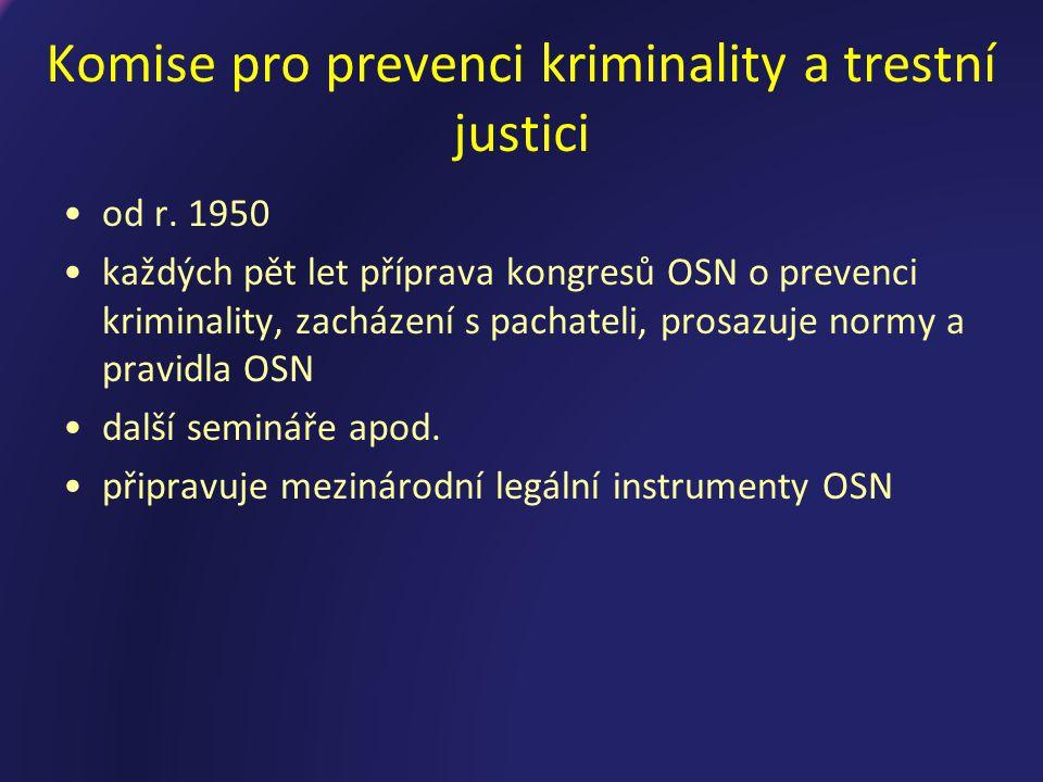 Komise pro prevenci kriminality a trestní justici od r.