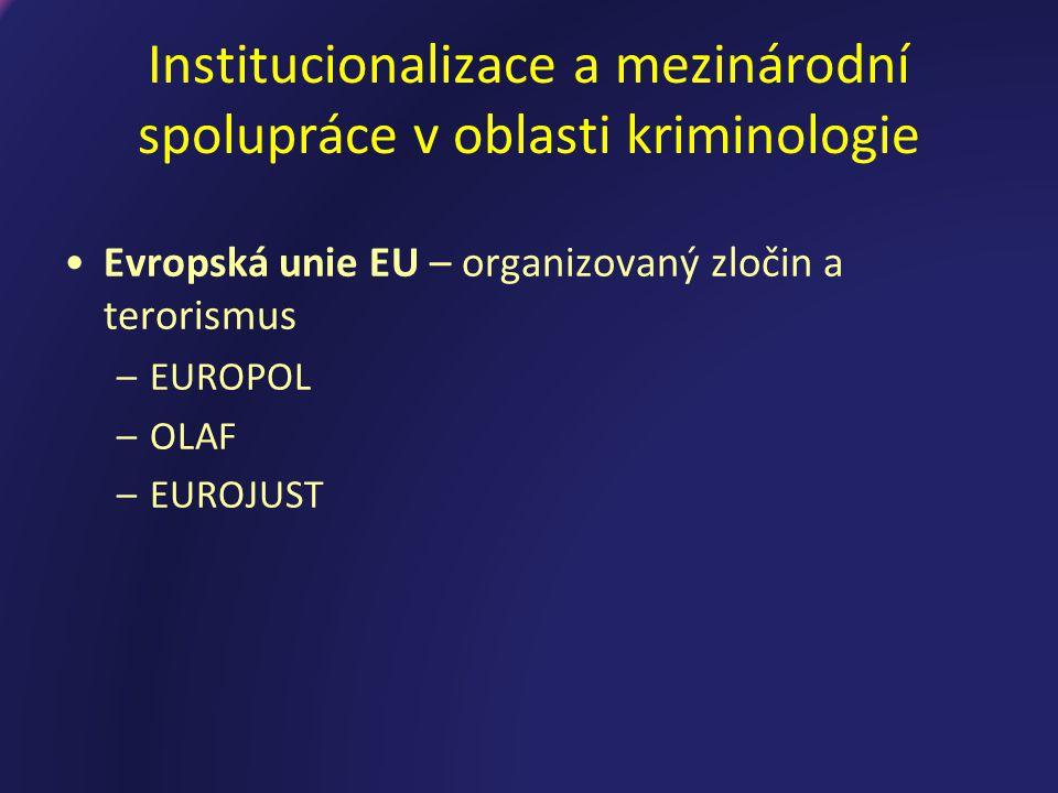 EUROPOL Policejní spolupráce Sídlo v Haagu (NL) Poč.