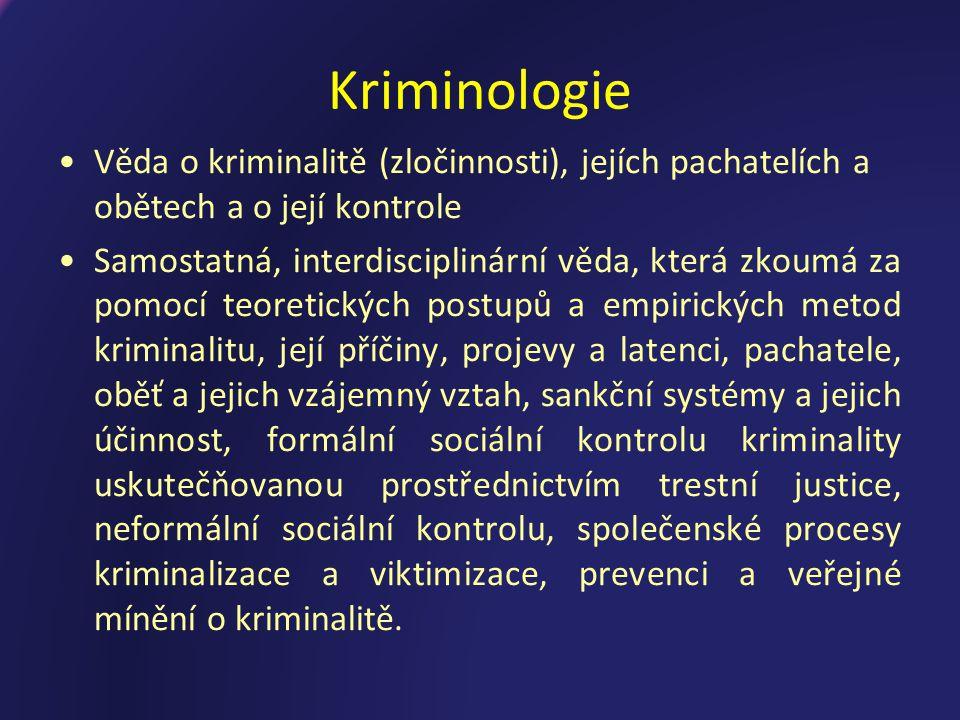 Pojem kriminologie z lat.crime (zločin) + logos (nauka) Od 19.