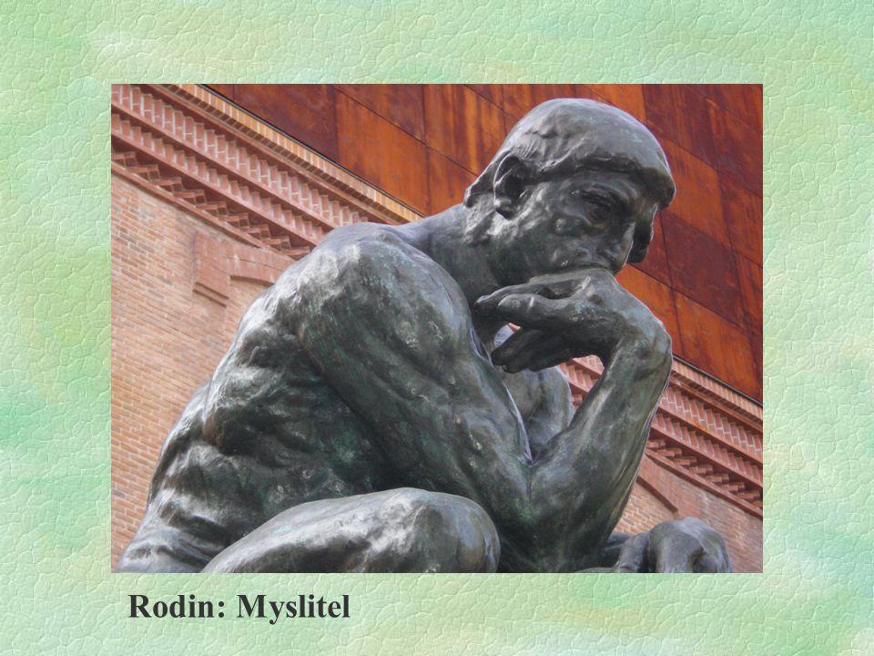 Rodin: Myslitel