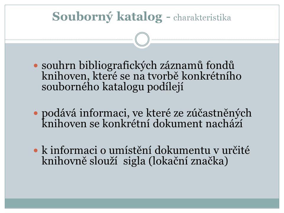 Souborný katalog jako nástroj pro … služby Kdo má hledaný dokument .