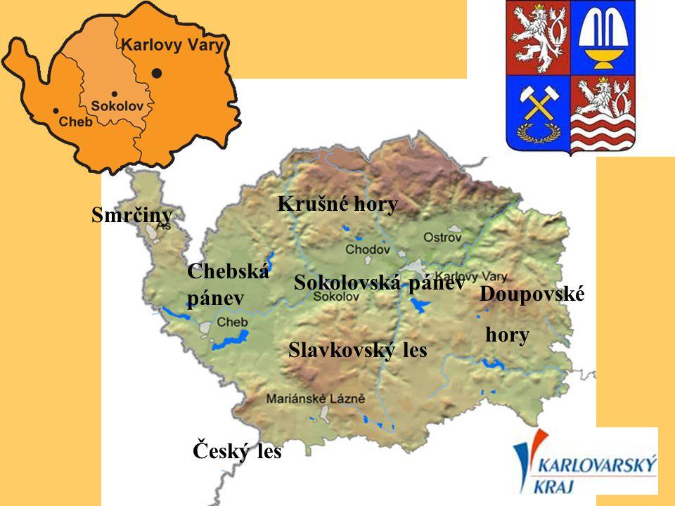 Krušné hory Chebská pánev Sokolovská pánev Slavkovský les Smrčiny Doupovské hory Český les
