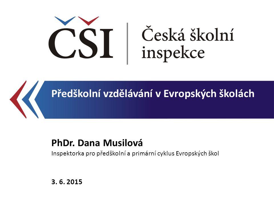 Předškolní vzdělávání v Evropských školách PhDr.