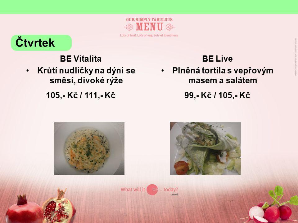 BE Grill Krůtí steak s ananasem, bylinkový dip, hranolky 110,- Kč / 116,- Kč Čtvrtek
