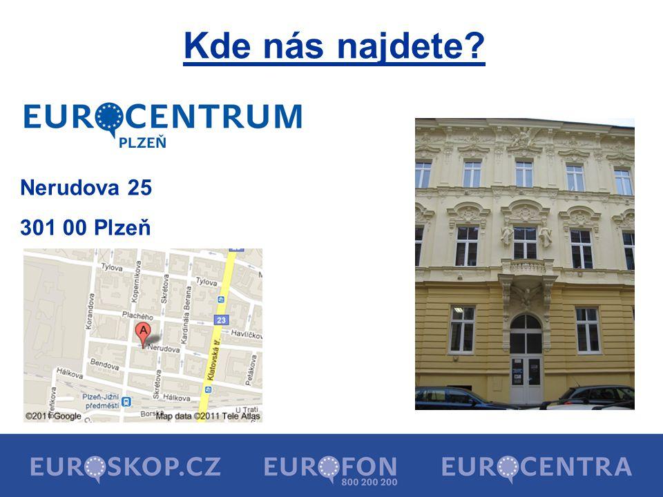 Kde nás najdete Nerudova 25 301 00 Plzeň