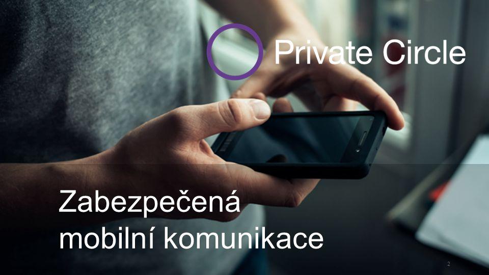 2 Zabezpečená mobilní komunikace