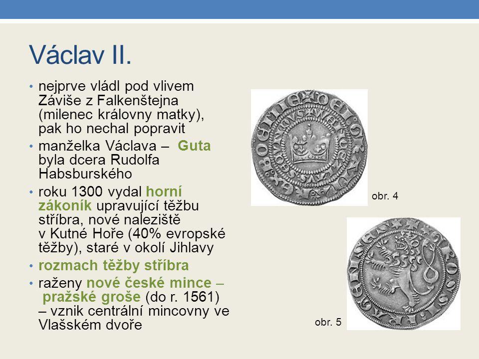 Václav II. nejprve vládl pod vlivem Záviše z Falkenštejna (milenec královny matky), pak ho nechal popravit manželka Václava – Guta byla dcera Rudolfa