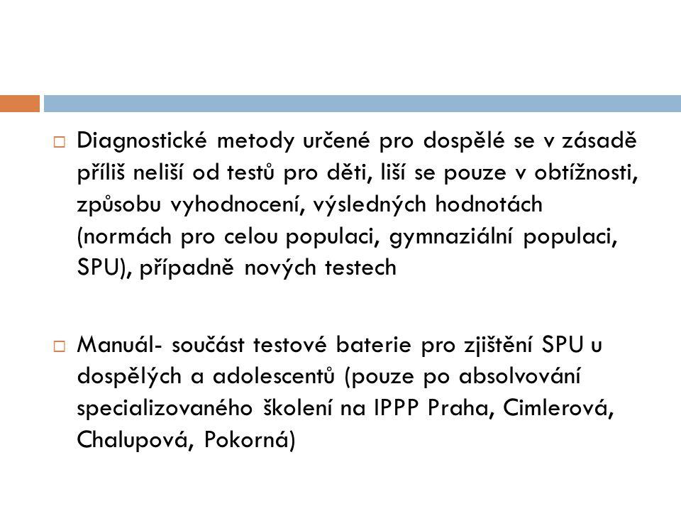 Složení diagnostické baterie:  1.