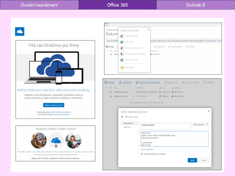 Office 365Snímek 8Úvodní seznámení
