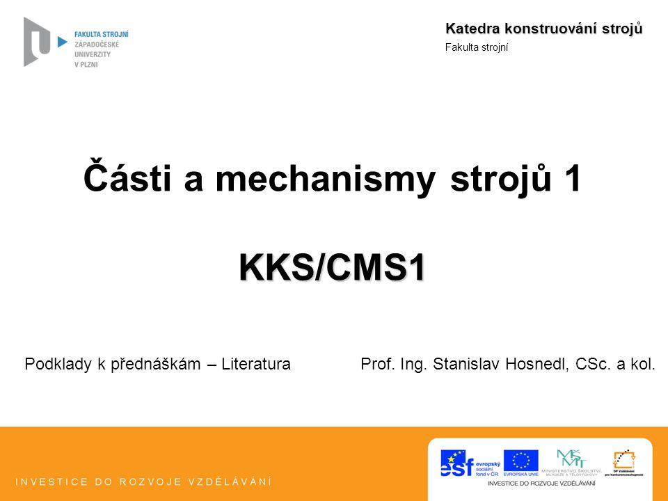 Literatura Prof.Ing. Stanislav Hosnedl, CSc. Podklady k přednáškám Prof.