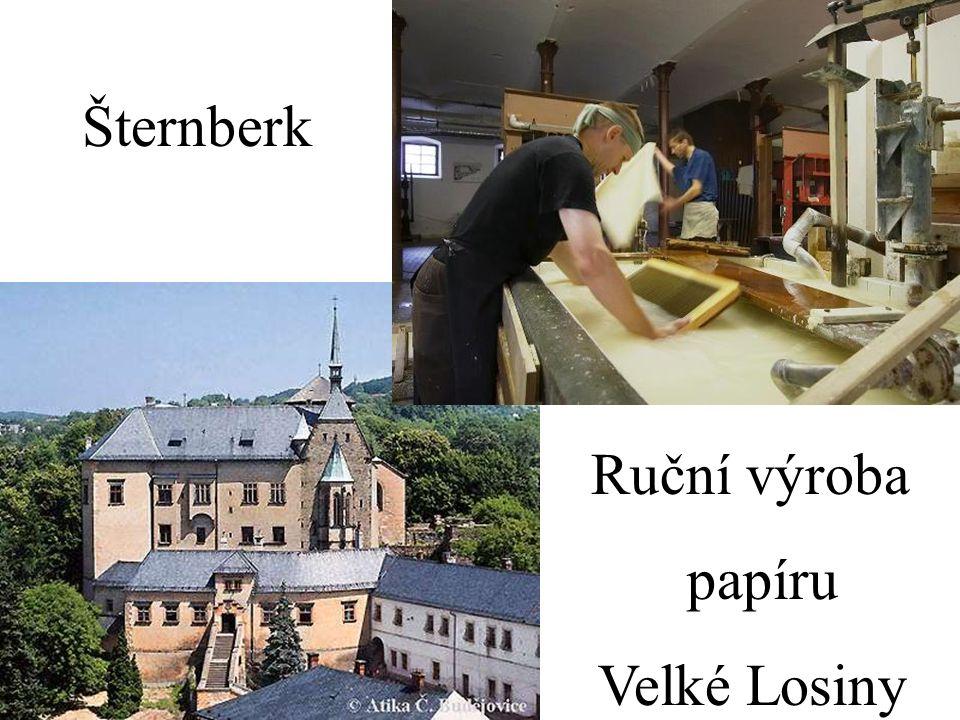Šternberk Ruční výroba papíru Velké Losiny