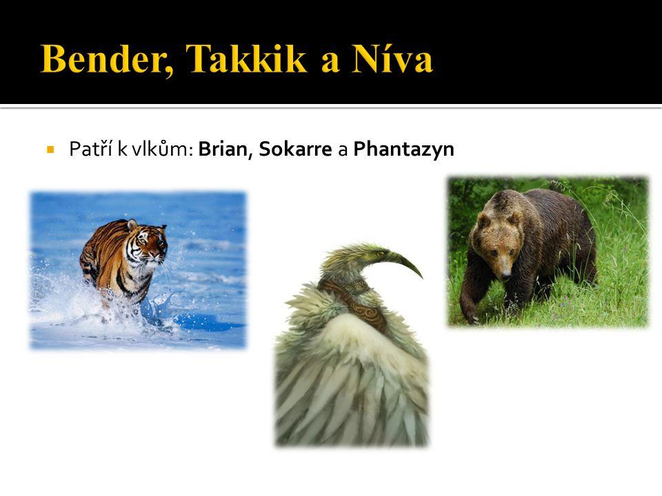  Patří k vlkům: Brian, Sokarre a Phantazyn