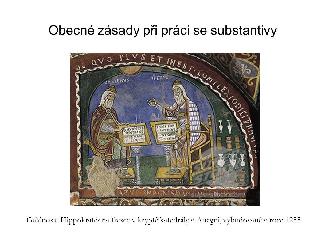 Obecné zásady při práci se substantivy Galénos a Hippokratés na fresce v kryptě katedrály v Anagni, vybudované v roce 1255