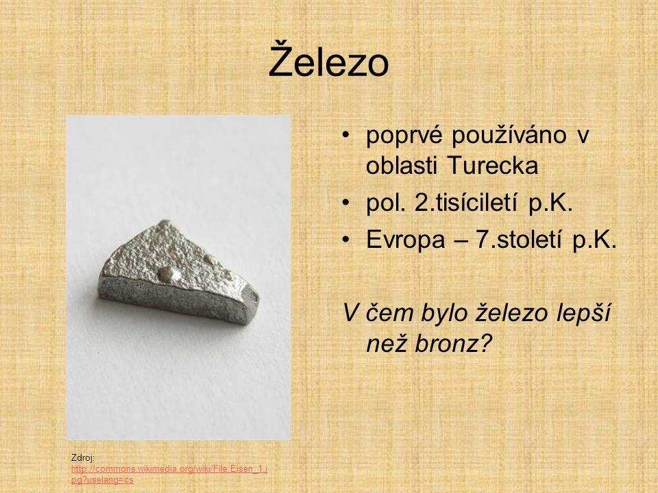 Železo poprvé používáno v oblasti Turecka pol.2.tisíciletí p.K.