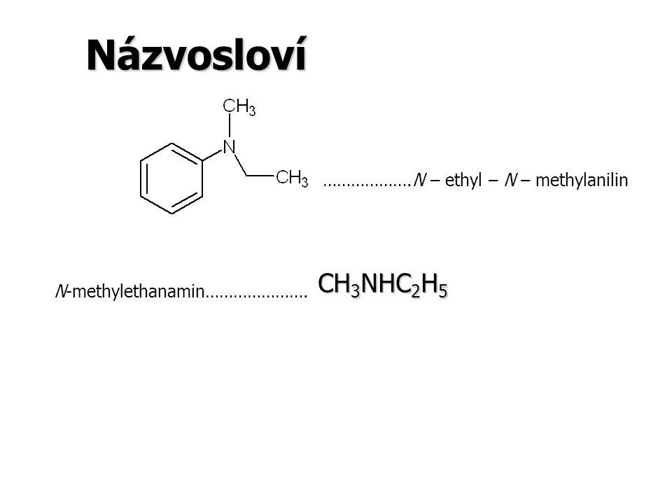 Názvosloví I) I) –NH 2 je skupinou hlavní 2) 2) Názvosloví sekundárních a terciárních aminů a) a) NESYMETRICKÉ AMINY ADITIVNÍ PRINCIP CH 3 CH 2 NHCH 3 …………………ethyl(methyl)amin CH 3 CH 2 CH 2 NCH 3 …………………ethyl(methyl)propylamin CH 2 CH 3