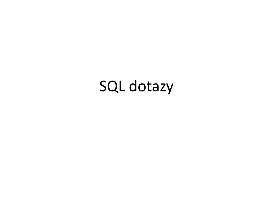 SQL dotazy