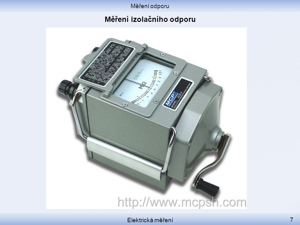 Měření odporu Elektrická měření 7