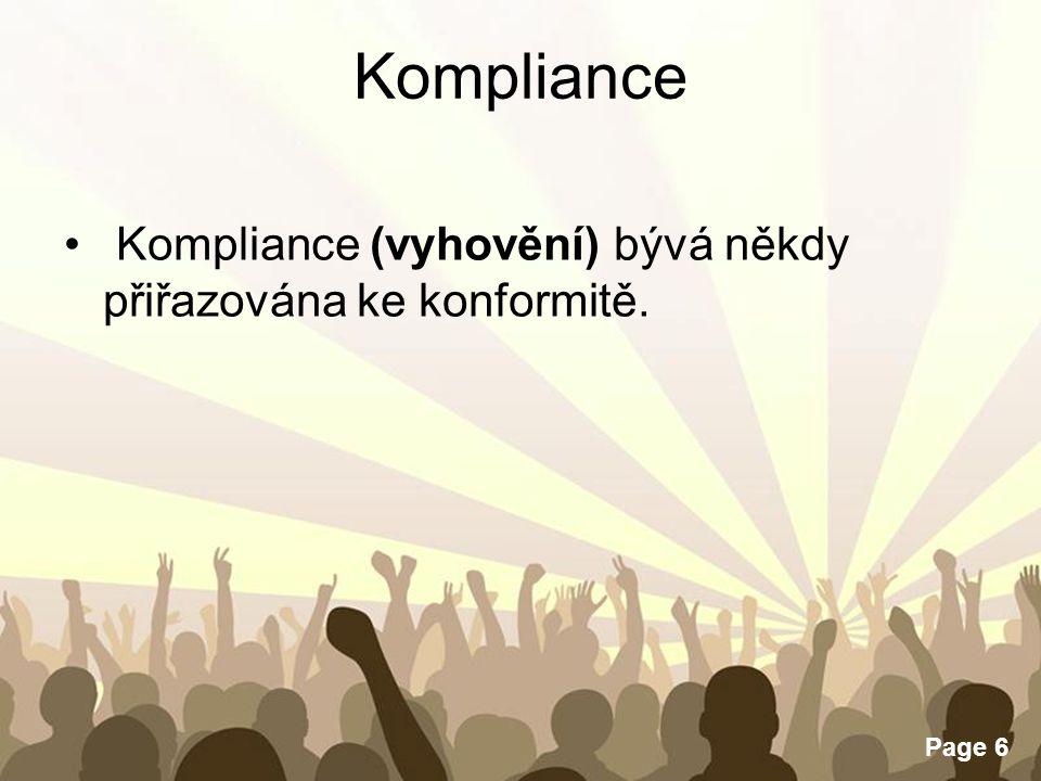 Free Powerpoint Templates Page 6 Kompliance Kompliance (vyhovění) bývá někdy přiřazována ke konformitě.