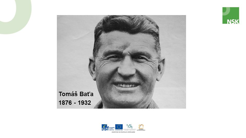 1876 - 1932 Tomáš Baťa