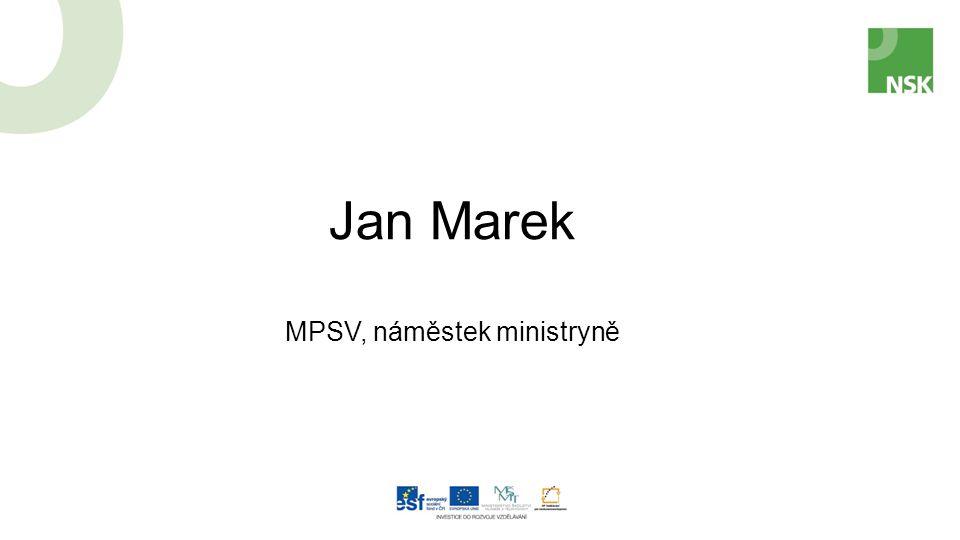 Jan Marek MPSV, náměstek ministryně