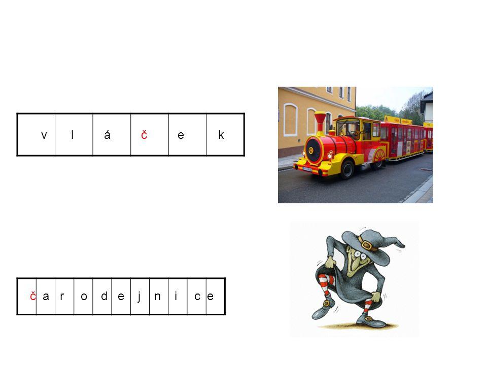 č a r o d e j n i c e v l á č e k