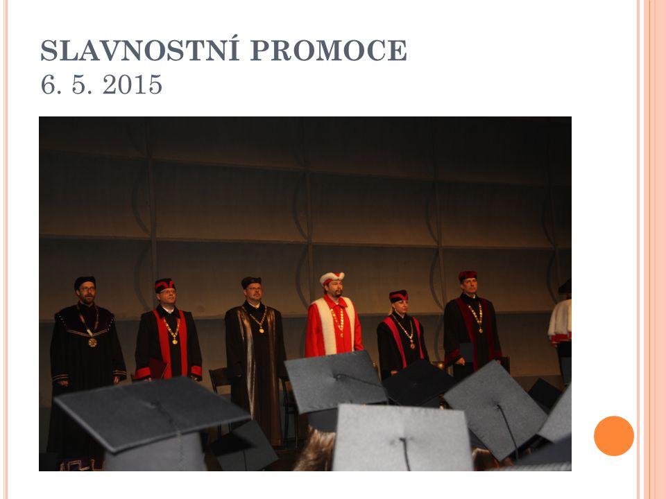 SLAVNOSTNÍ PROMOCE 6. 5. 2015