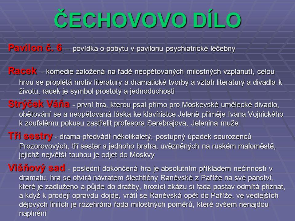ČECHOVOVO DÍLO Pavilon č.