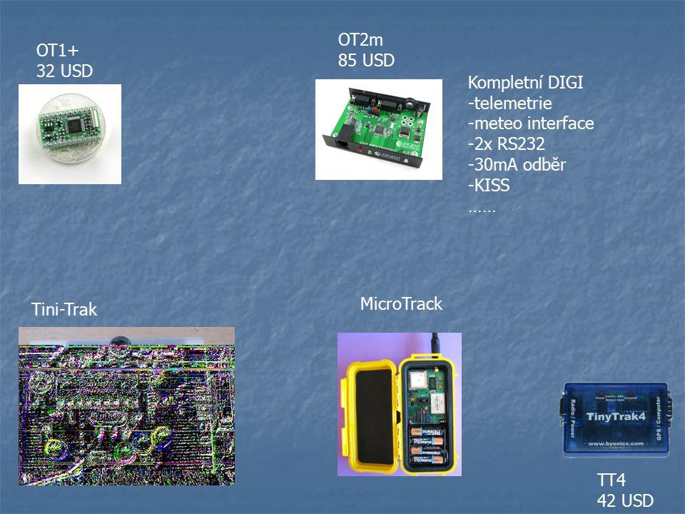 OT1+ 32 USD OT2m 85 USD Kompletní DIGI -telemetrie -meteo interface -2x RS232 -30mA odběr -KISS …… Tini-Trak TT4 42 USD MicroTrack