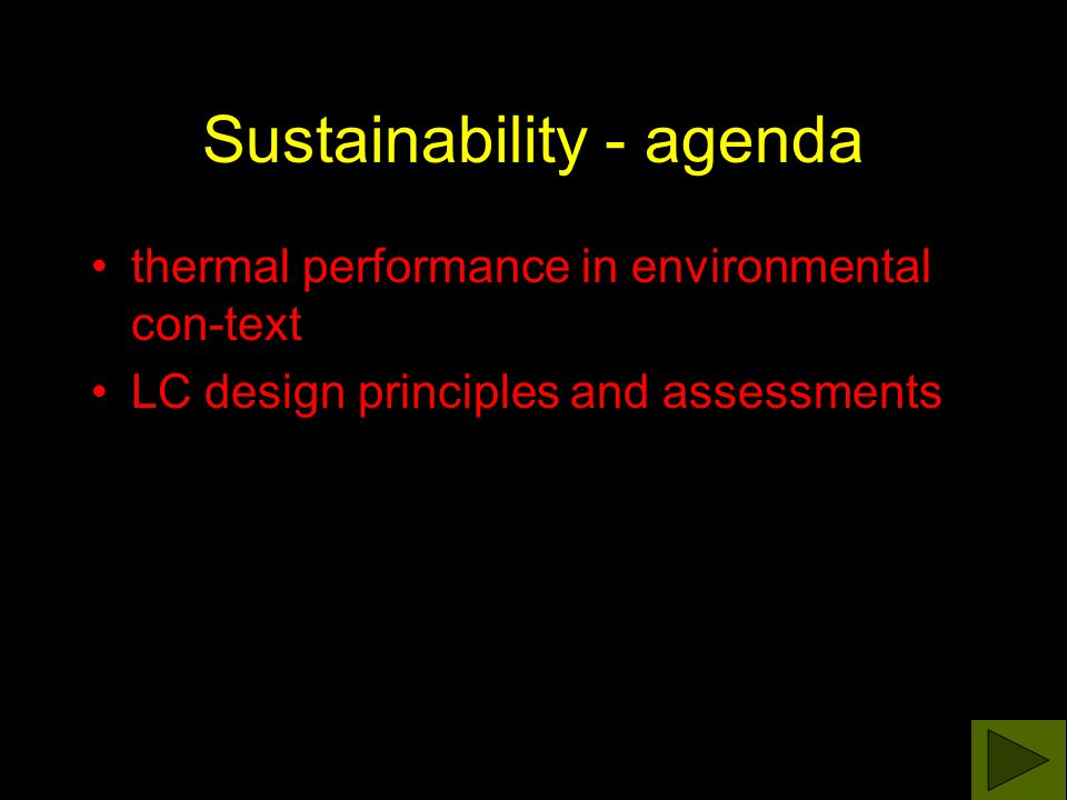 Legislation Tools - developed or supported Translation Agenda 21 on Sust.Construction CIB-report Czech standard CSN 730540-2 Thermal protection - Requirements Analysis for up-grade of Energy- Managent Act + government.