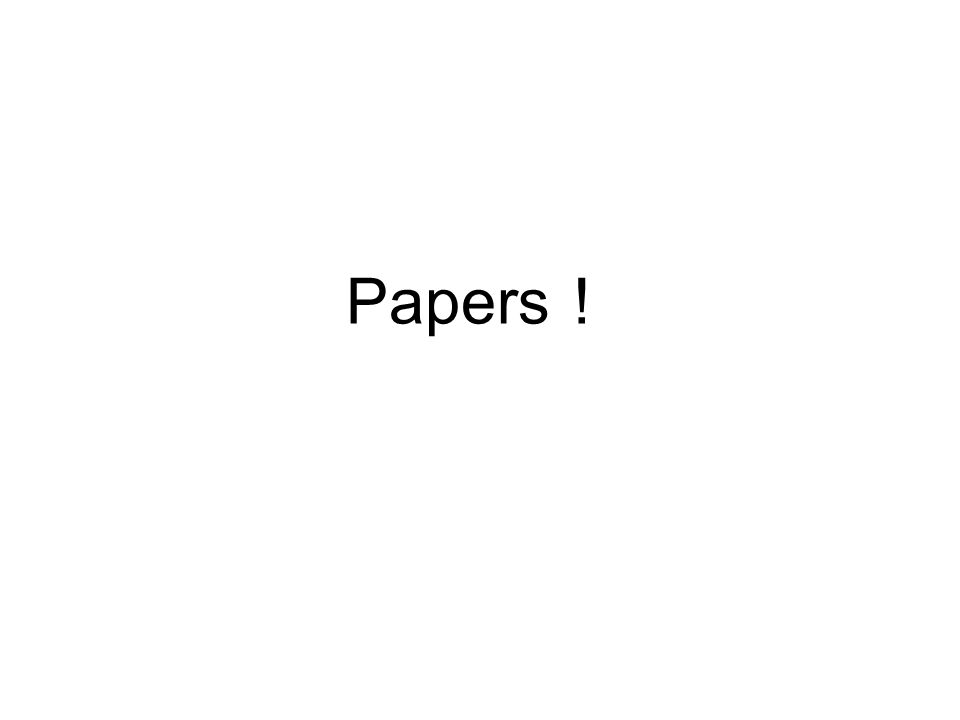 Papers !