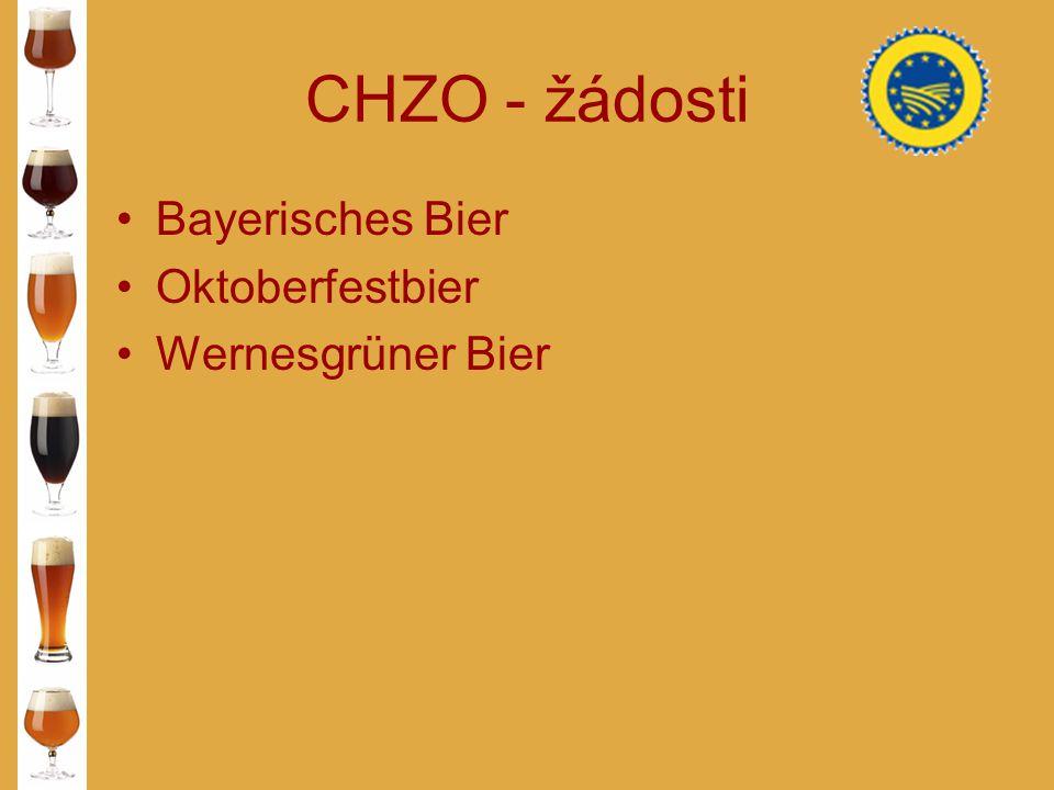 CHZO - žádosti Bayerisches Bier Oktoberfestbier Wernesgrüner Bier